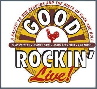 Good Rockin' Live