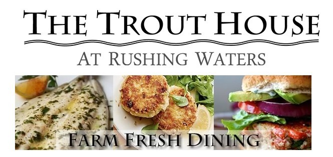 Restaurant Review Crew – The Trout House at Rushing Waters – Palmyra