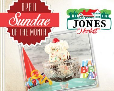 Jones Market April Sundae of the Month