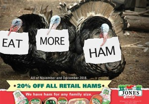 Eat More Ham from Jones Market