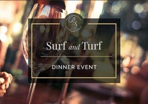 Riverstone Premier presents:  Surf and Turf All Inclusive seven course meal