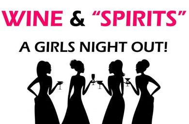 Wine & Spirits Girls Night Out
