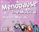 Menopause the Musical at The Fireside Theatre
