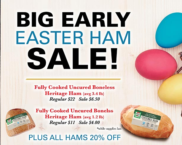 Big Early Easter Ham Sale